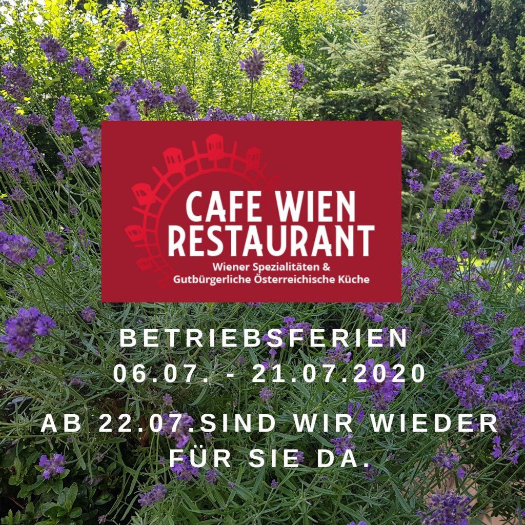 CAFE WIEN RESTAURANT Betriebsferien